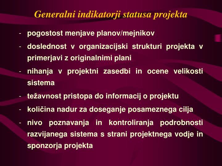 Generalni indikatorji statusa projekta