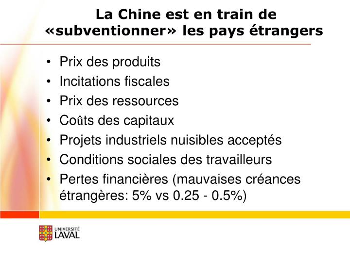 La Chine est en train de «subventionner» les pays étrangers