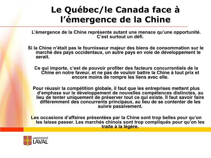 Le Québec/le Canada face à