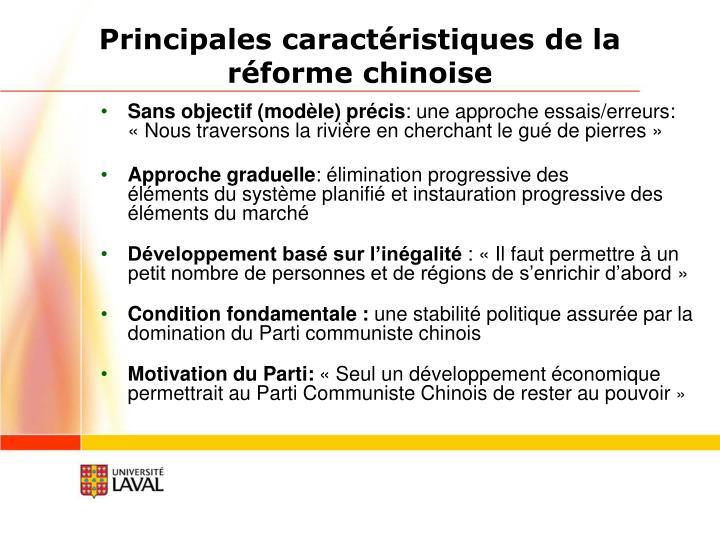 Principales caractéristiques de la réforme chinoise