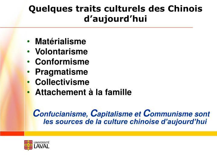 Quelques traits culturels des Chinois d'aujourd'hui
