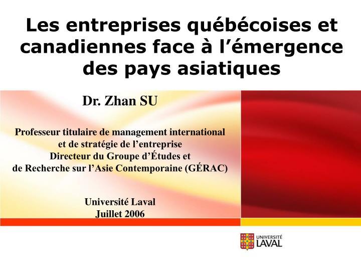 Les entreprises québécoises et canadiennes face à l'émergence