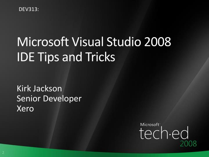Microsoft visual studio 2008 ide tips and tricks