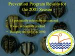 prevention program results for the 2001 season