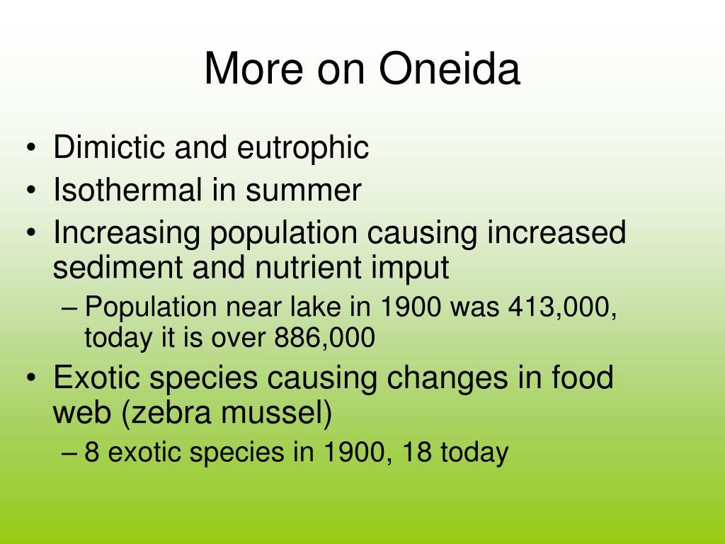 More on Oneida