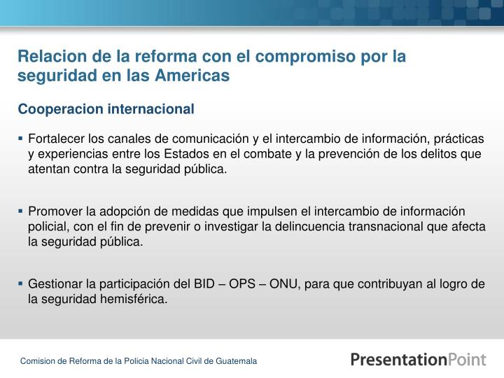 Relacion de la reforma con el compromiso por la seguridad en las Americas