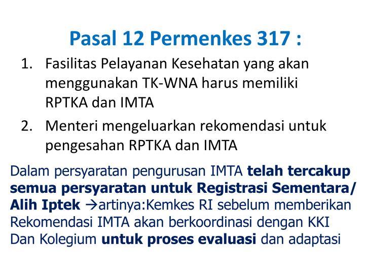Pasal 12 Permenkes 317 :
