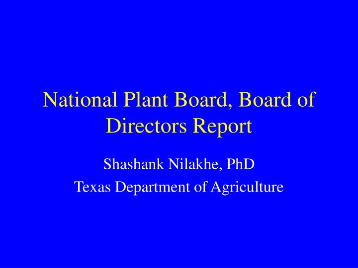 National plant board board of directors report