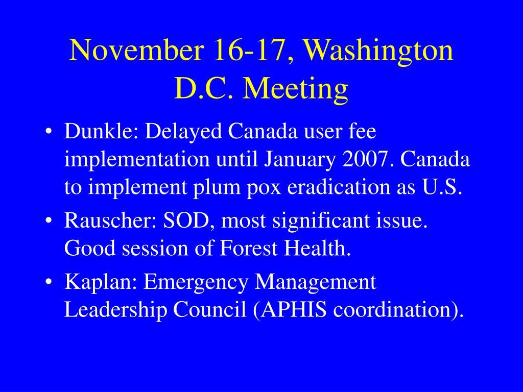 November 16-17, Washington D.C. Meeting