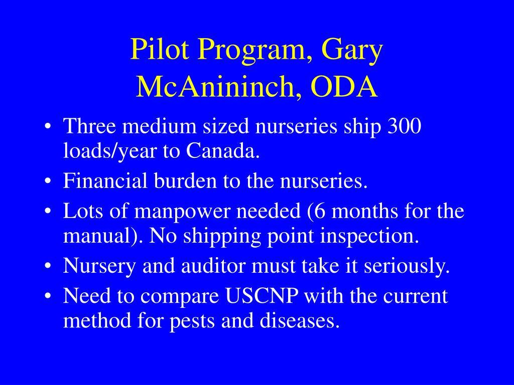 Pilot Program, Gary McAnininch, ODA