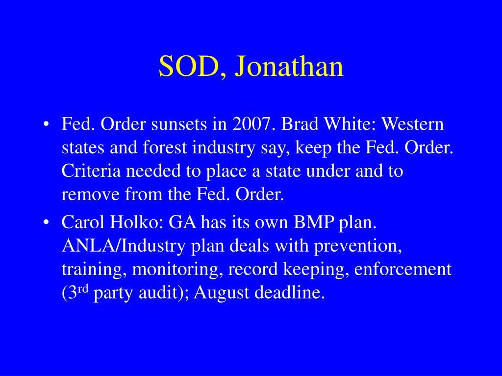 SOD, Jonathan