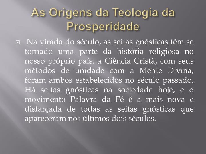 As Origens da Teologia da Prosperidade