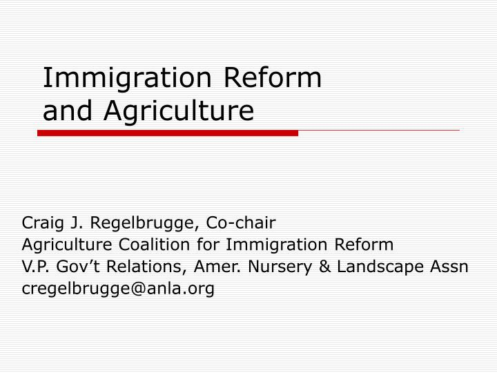 Immigration reform and agriculture