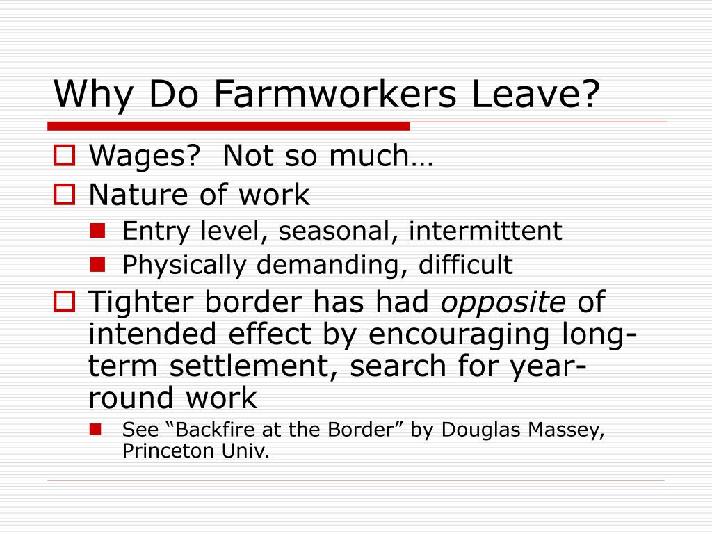 Why Do Farmworkers Leave?