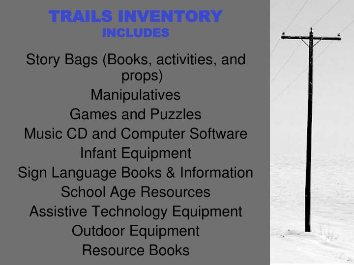 TRAILS INVENTORY