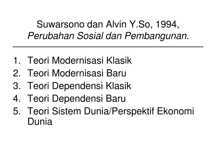 Suwarsono dan Alvin Y.So, 1994,