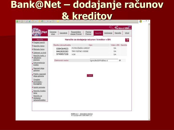 Bank@Net – dodajanje računov & kreditov