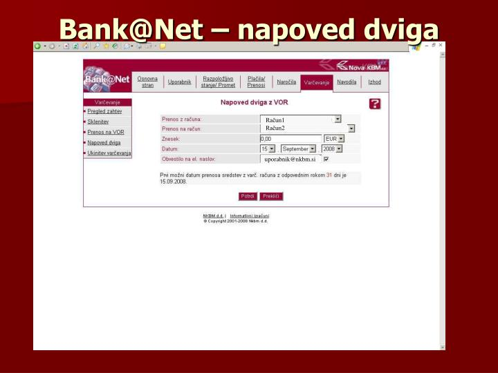Bank@Net – napoved dviga