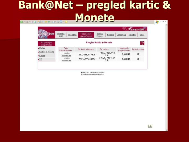 Bank@Net – pregled kartic & Monete