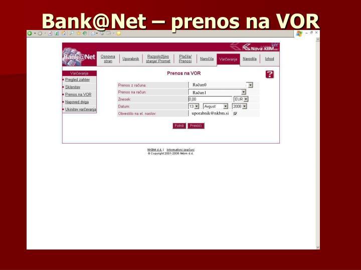 Bank@Net – prenos na VOR