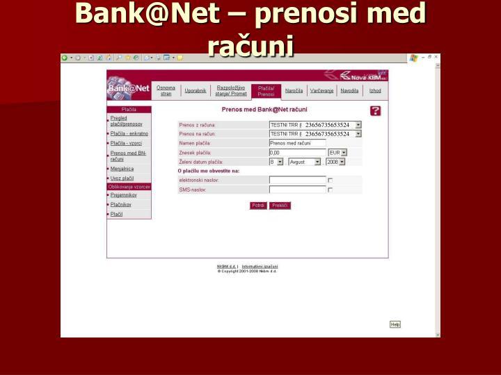 Bank@Net – prenosi med računi