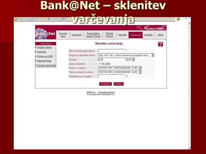 Bank@Net – sklenitev varčevanja