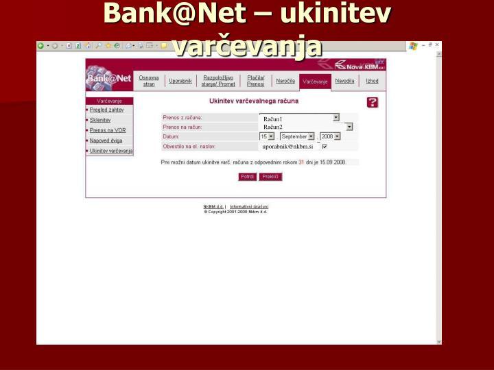 Bank@Net – ukinitev varčevanja