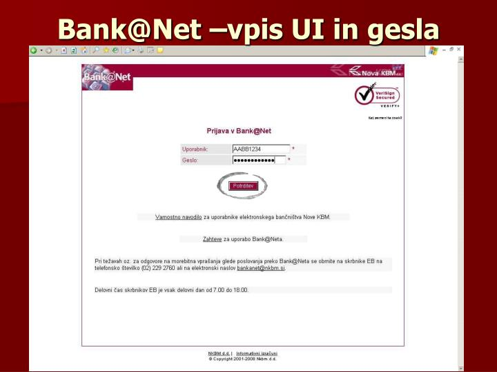 Bank@Net –vpis UI in gesla