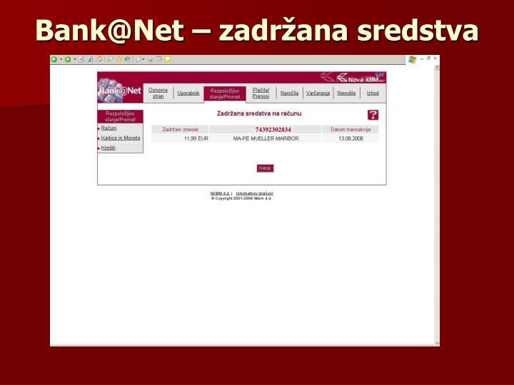 Bank@Net – zadržana sredstva