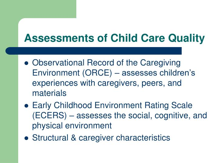 Assessments of Child Care Quality