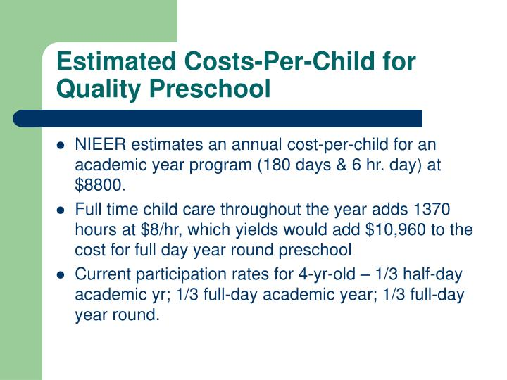 Estimated Costs-Per-Child for Quality Preschool