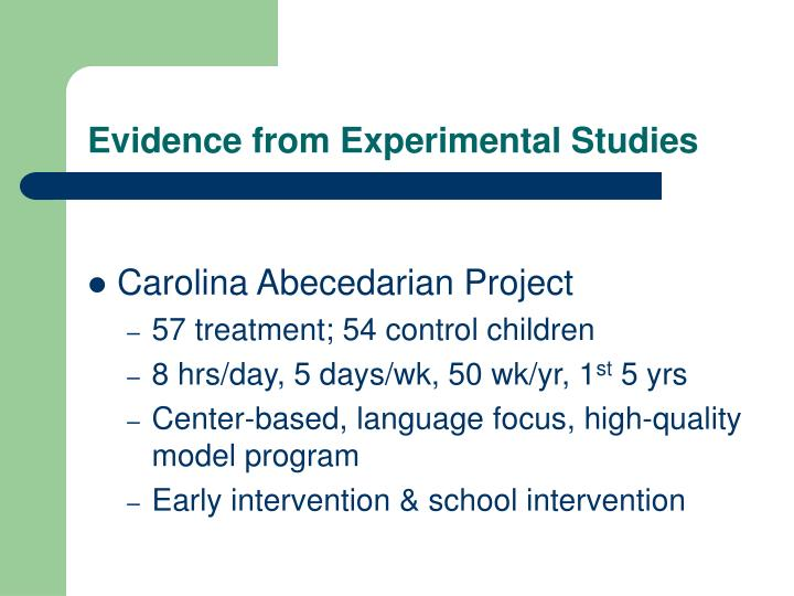 Evidence from Experimental Studies