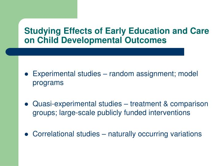 Studying Effects of Early Education and Care on Child Developmental Outcomes