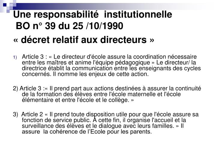 Une responsabilité  institutionnelle