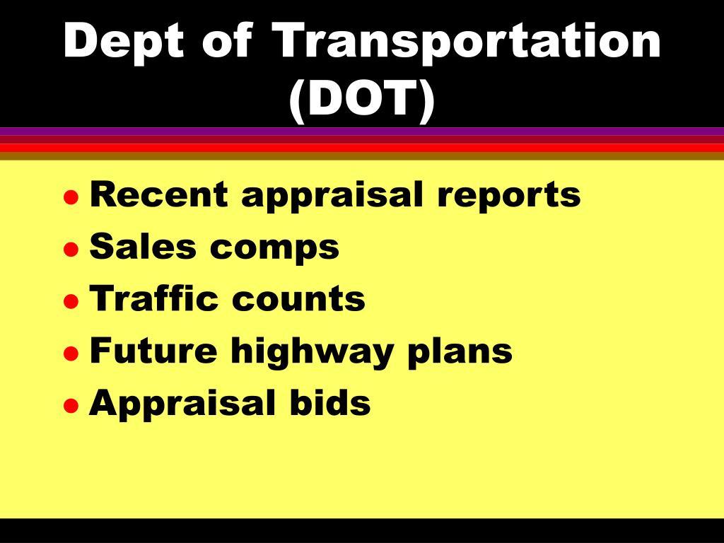 Dept of Transportation (DOT)