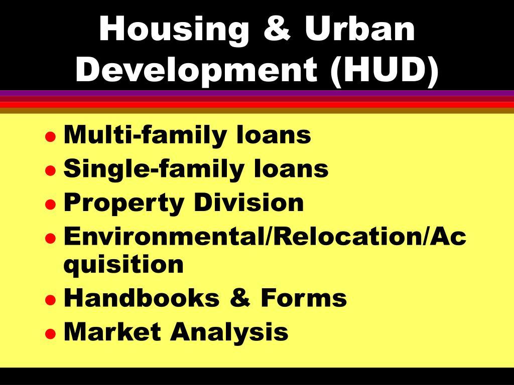 Housing & Urban Development (HUD)