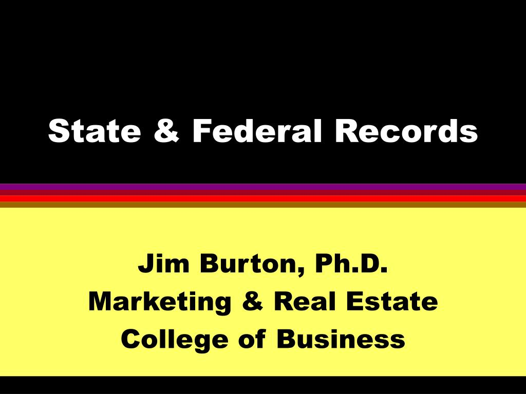 State & Federal Records