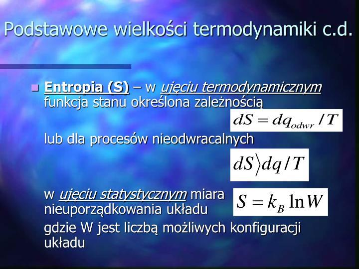 Podstawowe wielkości termodynamiki c.d.
