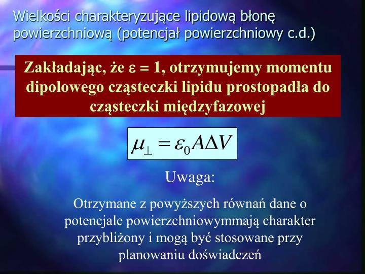 Wielkości charakteryzujące lipidową błonę powierzchniową (potencjał powierzchniowy c.d.)