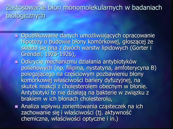 Zastosowanie błon monomolekularnych w badaniach biologicznych