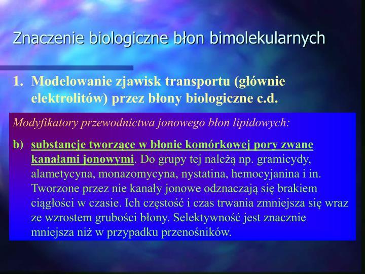 Znaczenie biologiczne błon bimolekularnych