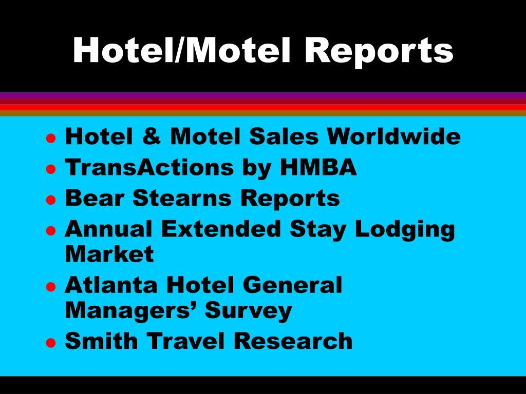 Hotel/Motel Reports