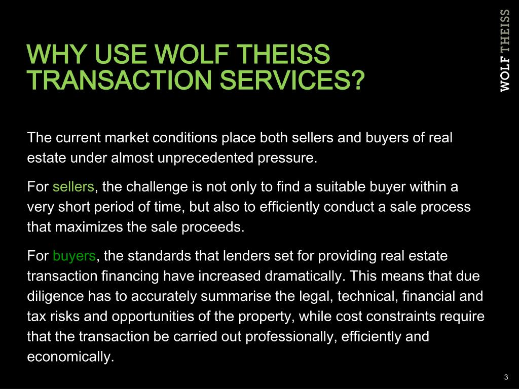 WHY USE WOLF THEISS TRANSACTION SERVICES?