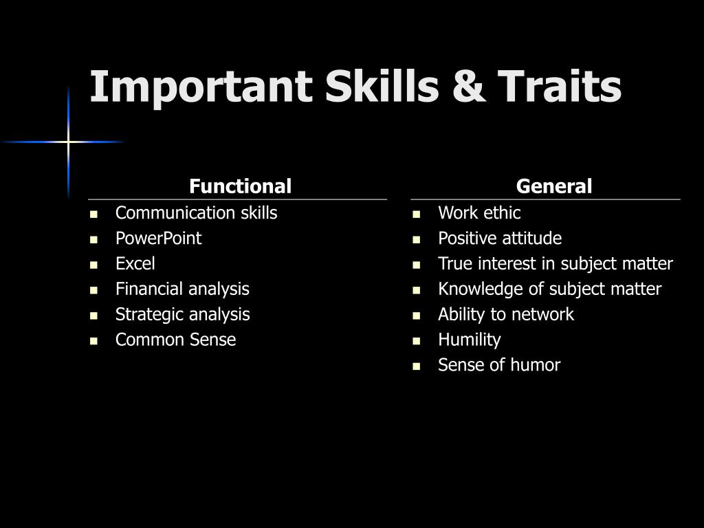 Important Skills & Traits