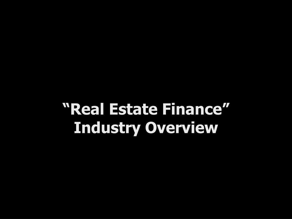 """""""Real Estate Finance"""""""