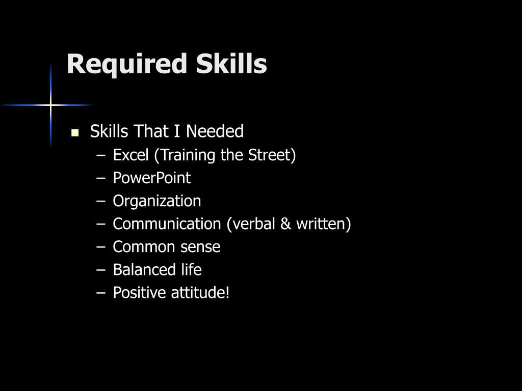 Required Skills