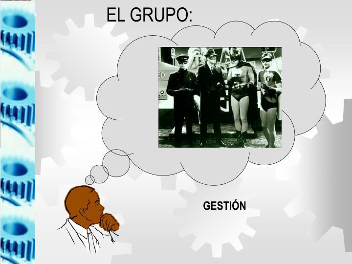 EL GRUPO: