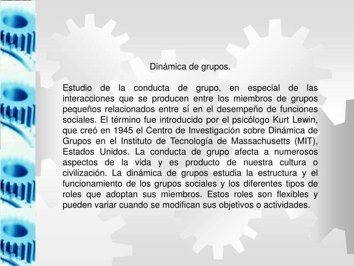 Dinámica de grupos.