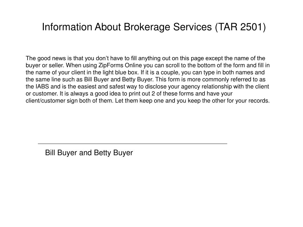 Information About Brokerage Services (TAR 2501)