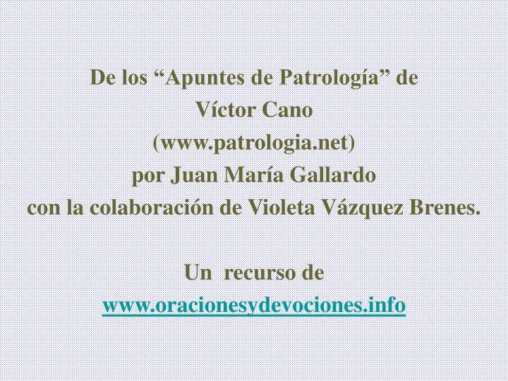 """De los """"Apuntes de Patrología"""" de"""